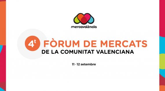 Mercavalència convoca el IV Fòrum de Mercats de la Comunitat Valenciana