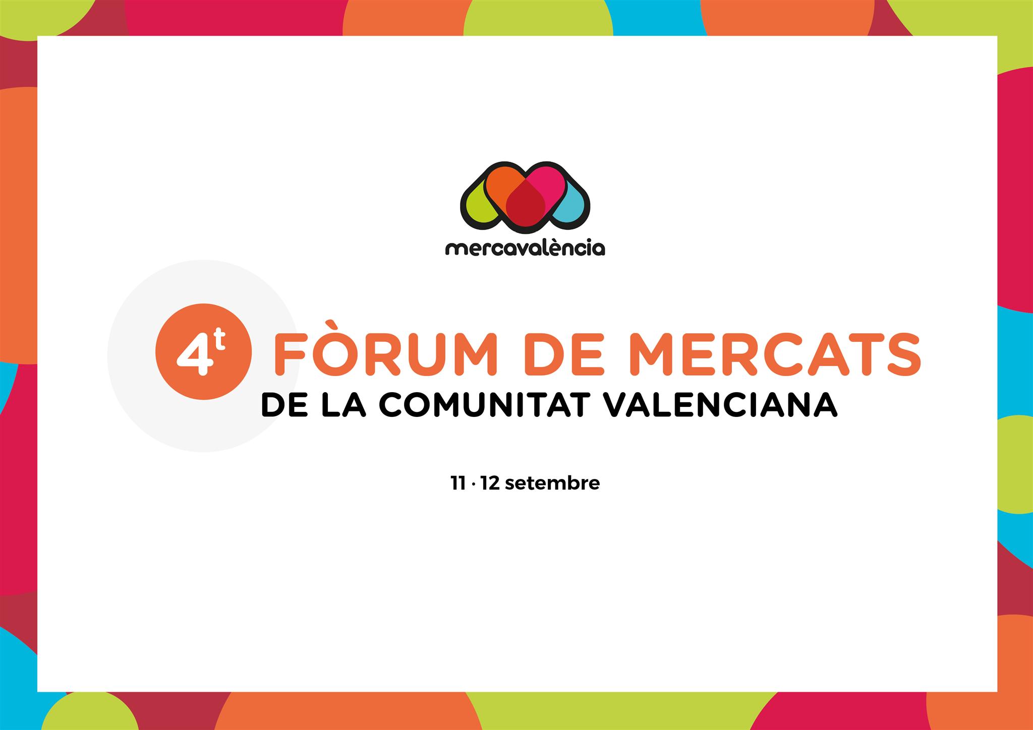 Mercavalència aconsegueix oferir una visió 360 graus dels mercats municipals en el IV Fòrum de Mercats