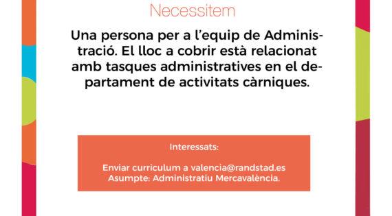 Necessitem una persona per a l'equip de Administració. El lloc a cobrir està relacionat amb tasques administratives en el departament de activitats càrniques.
