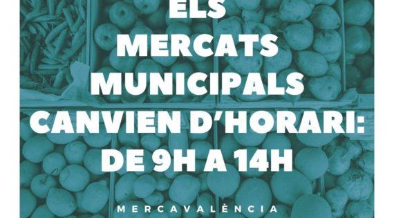ELS MERCATS MUNICIPALS DE VALÈNCIA CANVIEN D'HORARI: ATENDRAN DE 9H A 14H
