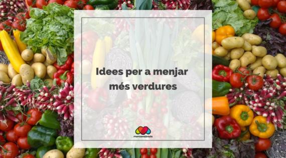 Idees per a menjar més verdures