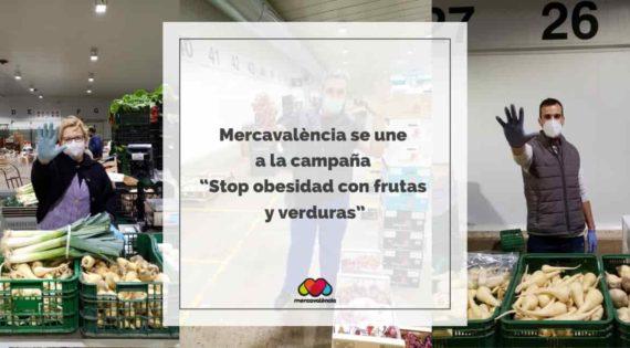 """Mercavalència se une a la campaña """"Stop obesidad con frutas y verduras"""""""