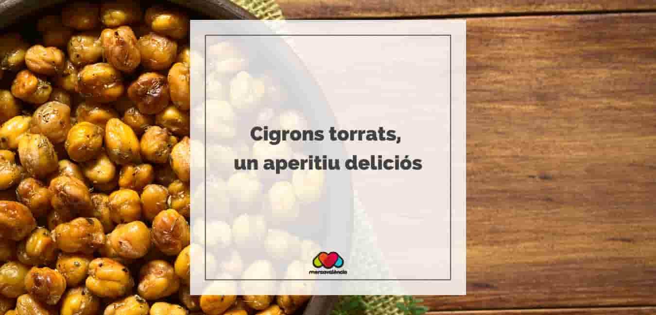 Cigrons torrats, un aperitiu deliciós