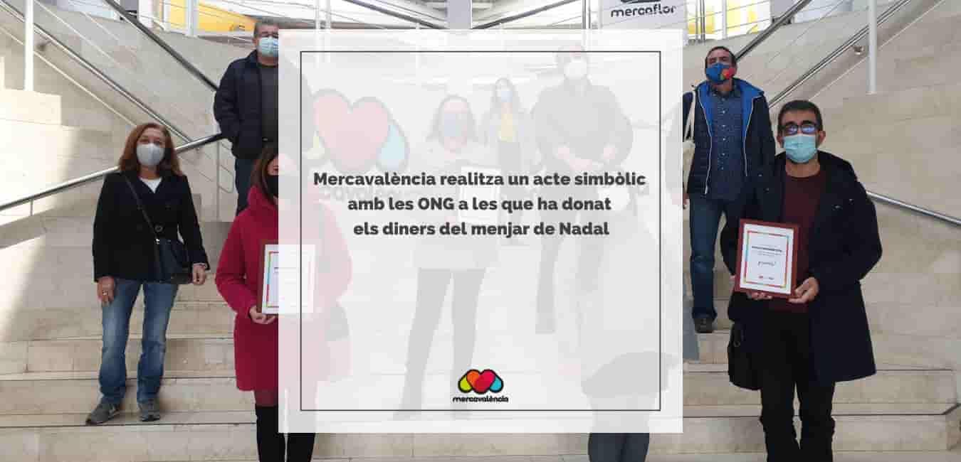 Mercavalència realitza un acte simbòlic amb les ONG a les que ha donat els diners del menjar de Nadal