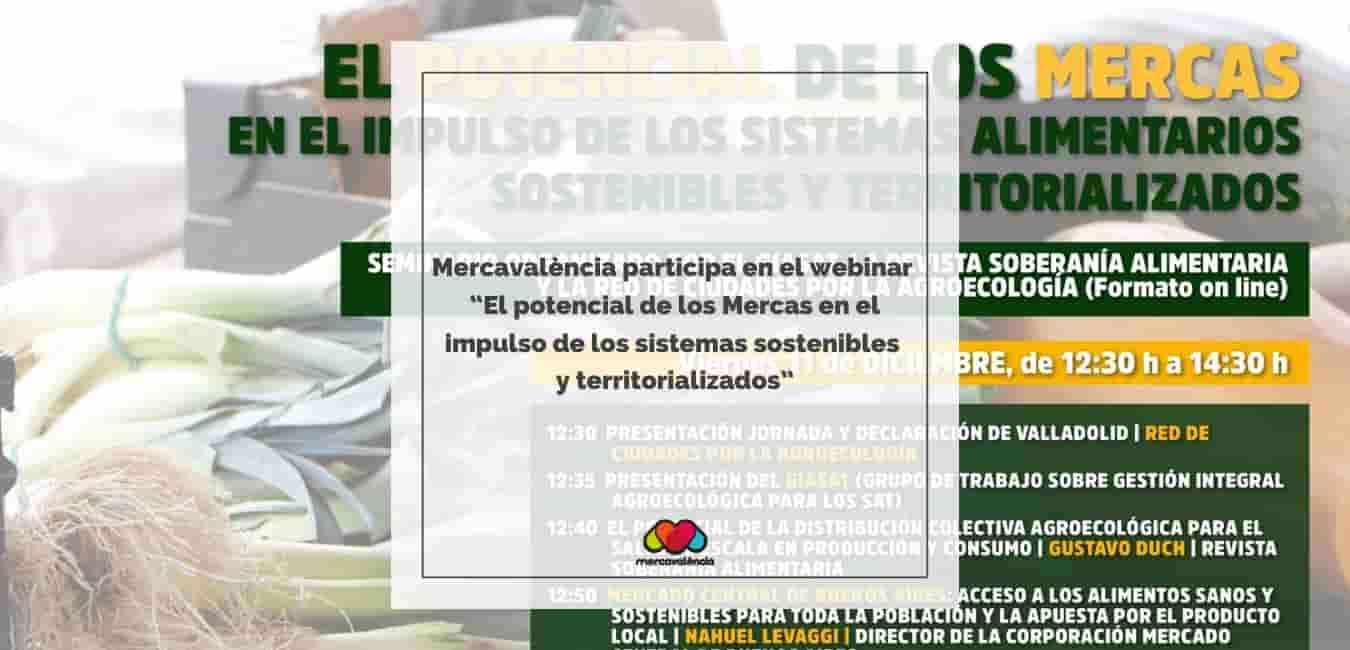 """Mercavalència participa en la conferència web """"El potencial dels Mercas en l'impuls dels sistemes sostenibles i territorialitzats"""""""