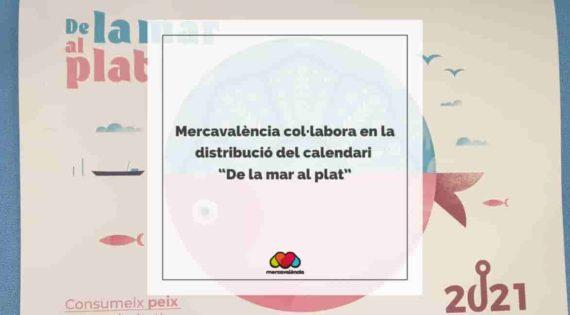 """Mercavalència col·labora en la distribució del calendari """"De la mar al plat"""""""