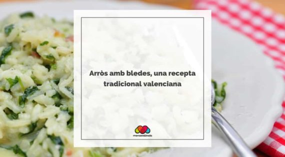 Arròs amb bledes, una recepta tradicional valenciana