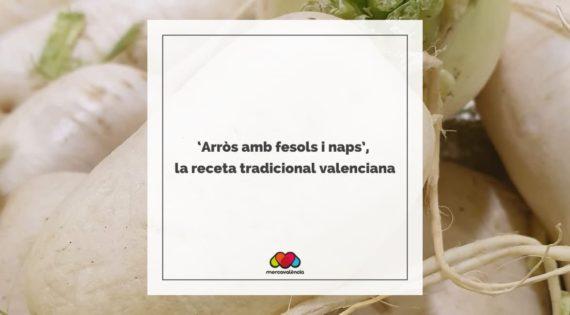 'Arròs amb fesols i naps', la receta tradicional valenciana