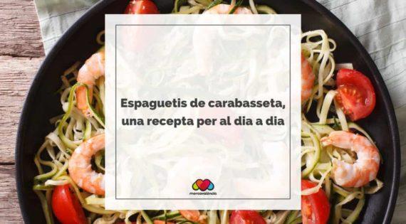 Espaguetis de carabasseta, una recepta per al dia a dia