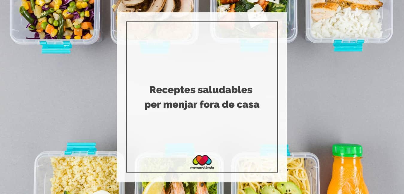 Receptes saludables per menjar fora de casa