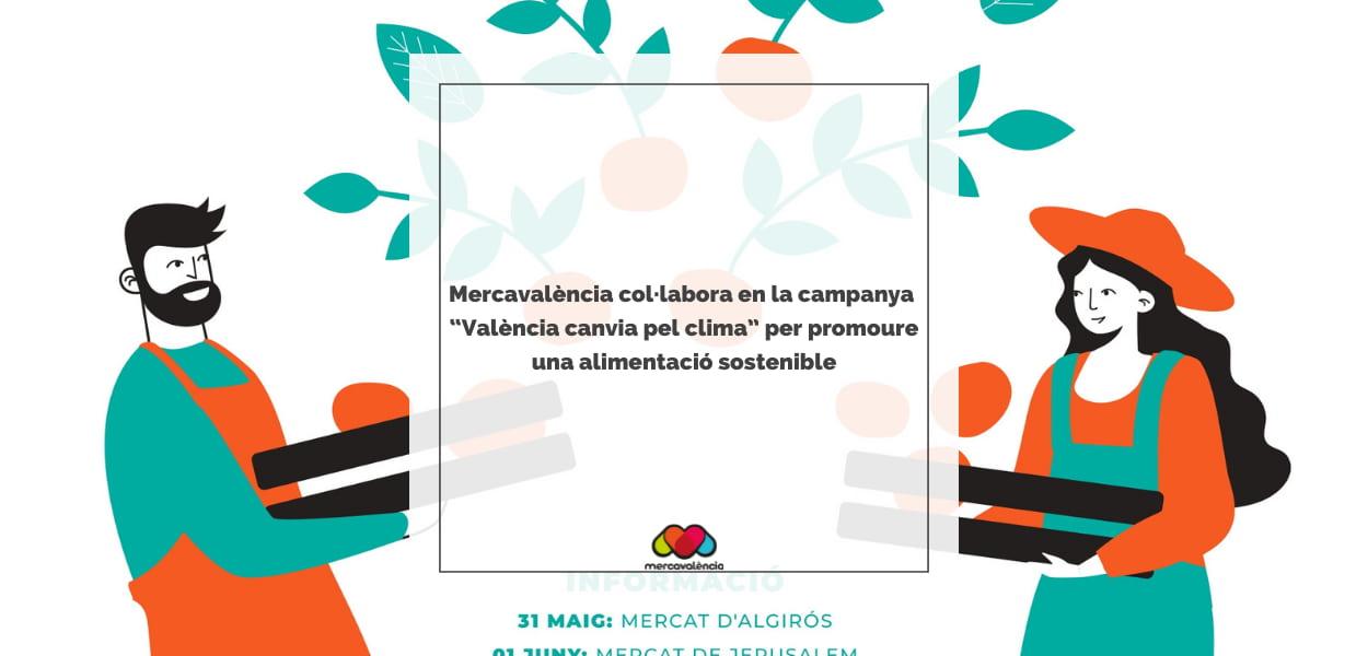 """Mercavalència col·labora en la campanya """"València canvia pel clima"""" per promoure una alimentació sostenible"""