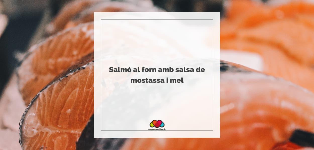Salmó al forn amb salsa de mostassa i mel