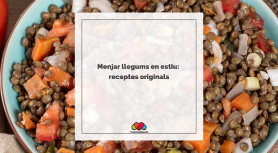 Menjar llegums en estiu: receptes originals