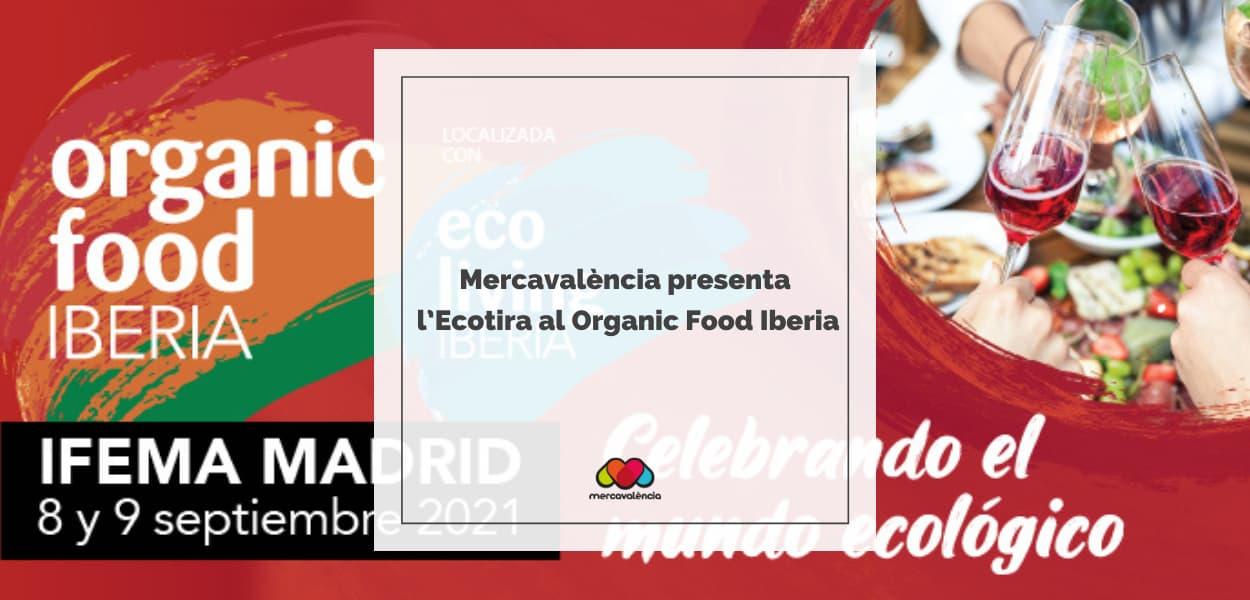Mercavalència presenta l'Ecotira al Organic Food Iberia