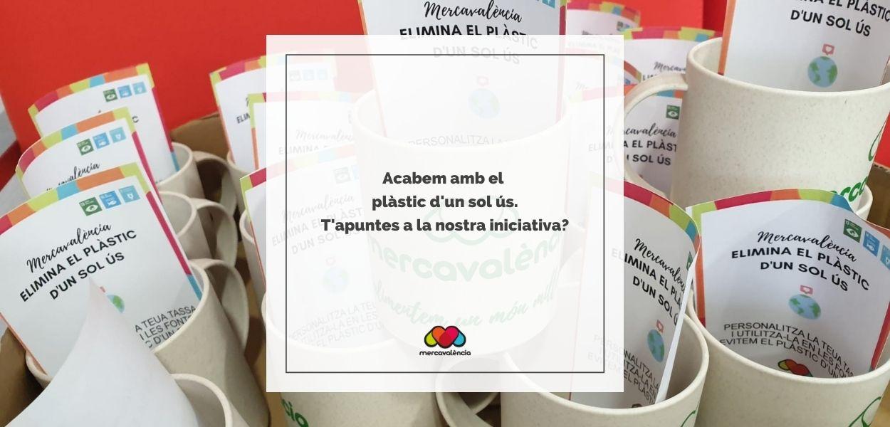 Mercavalència elimina el plàstic d'un sol ús